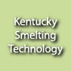 Kentucky Smelting Technology