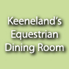 Keeneland's Equestrian Dining Room