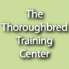 The Thoroughbred Training Center
